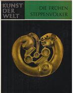 Die frühen Steppenvölker - Karl Jettmar