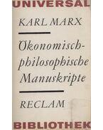 Ökonomisch-philosophische Manuskripte - Karl Marx
