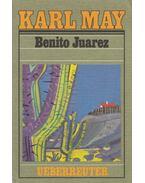 Benito Juarez - Karl May