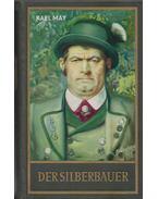 Der Silberbauer - Karl May