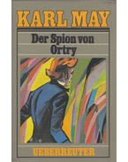 Der Spion von Ortry - Karl May