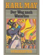 Der Weg nach Waterloo - Karl May