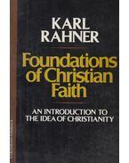 Foundations of Christian Faith - Karl Rahner