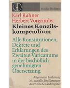 Kleines Konzilskompendium - Karl Rahner, Herbert Vorgrimmler