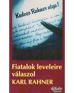 Kedves Rahner atya! - Karl Rahner