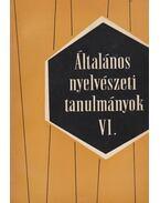 Általános nyelvészeti tanulmányok VI. - Károly Sándor, Telegdi Zsigmond