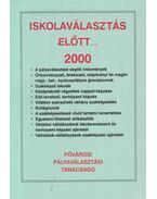 Iskolaválasztás előtt... 2000 - Kárpáti György