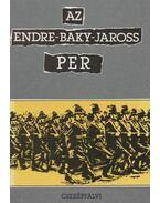 Az Endre-Baky-Jaross per - Karsai László, Molnár Judit