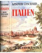 Italien - Kasimir Edschmid