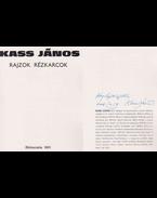 Rajzok, rézkarcok (dedikált) - Kass János