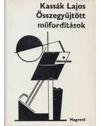 Összegyűjtött műfordítások - Kassák Lajos