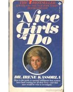 Nice Girls Do - Kassorla, Irene dr.