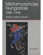 Metamorphosis Hungariae 1989-1994 - Kasza László