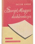Szovjet-magyar diáklevelezés - Kaszab Andor