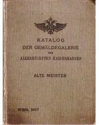 Katalog der Gemäldegalerie des Allerhöchsten Kaiserhauses - Alte Meister