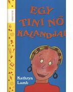 Egy tini nő kalandjai - Kathryn Lamb