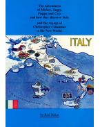 The Adventures of Mickey, Taggy, Puppo and Cica and how they discover Italy and the voyage of Christopher Colombus to the New World - Kati, Rekai