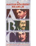 A magyar költészet kis ABC-je 1. (A-B-C) - Katkó Lajosné, Nagy Zoltán