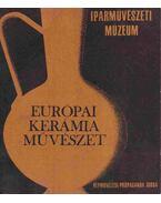 Európai kerámia-művészet c. kiállítás vezetője - Katona Imre