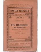 Szemelvény a Gesta Romanorumból Haller János fordítása szerint - Katona Lajos, Radó Antal