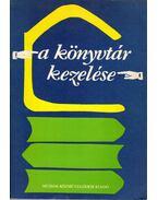 A könyvtár kezelése - Katsányi Sándor