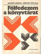 Fölfedezem a könyvtárat - Katsányi Sándor, dr. Könyves -Tóth Lilla