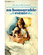 An Honourable Estate - KAUFFMANN, LANE