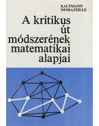 A kritikus út módszerének matematikai alapjai - Kaufmann, A., Desbazeille, G.