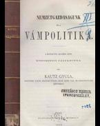 Nemzetgazdaságunk és a vámpolitika II. rész - Kautz Gyula