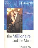The Millionaire and the Mum - KAY, PARTICIA