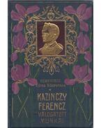Kazinczy Ferencz válogatott munkái - Kazinczy Ferenc
