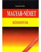 Magyar-német kéziszótár - Kelemen Béla