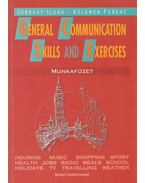 General Communication Skills and Exercises - Munkafüzet - Kelemen Ferenc, Jobbágy Ilona