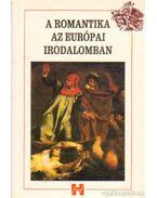 A romantika az európai irodalomban - Kelemen Hajna