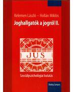 Joghallgatók a jogról II. - Kelemen László, Hollán Miklós
