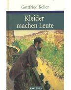 Kleider machen Leute - Keller, Gottfried