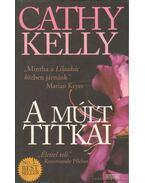 A múlt titkai - Kelly, Cathy