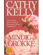 Mindig és örökké - Kelly, Cathy