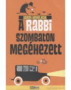 A rabbi szombaton megéhezett - Kemelman, Harry