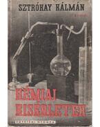 Kémiai kísérletek - Sztrókay Kálmán