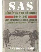 SAS - Békeévek vad háborúi 1947-1991 - Kemp, Anthony