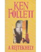 A rejtekhely - Ken Follett