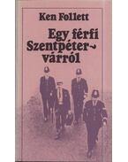 Egy férfi Szentpétervárról - Ken Follett
