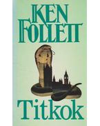 Titkok - Ken Follett