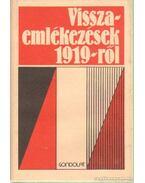 Visszaemlékezések 1919-ről - Kende János, Sipos Péter
