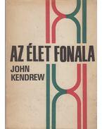 Az élet fonala - Kendrew, John C.