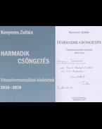Harmadik csöngetés (dedikált) - Kenyeres Zoltán