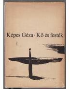 Kő és festék (dedikált) - Képes Géza