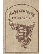Magyarország emléknapjai (reprint) - Kerékgyártó Árpád