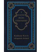 Kisfaludy Károly válogatott drámái - Kerényi Ferenc, Kisfaludy Károly